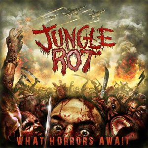 Jungle Rot - What Horrors Await cover art