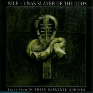 Nile - Unas Slayer of the Gods cover art