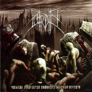 Putridity - Mental Prolapse Induces Necrophilism cover art