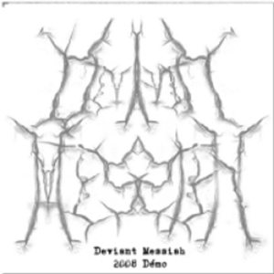 Deviant Messiah - 2008 Demo cover art