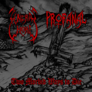 Profanal / Funeral Whore - Two Morbid Ways to Die cover art