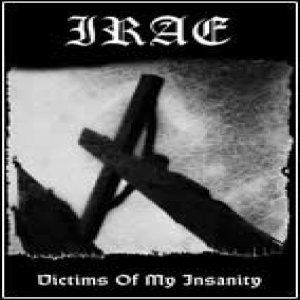 Irae - Victims of My Insanity cover art