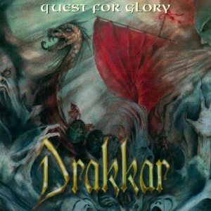 Drakkar - Quest for Glory cover art