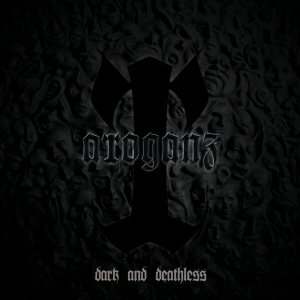 Arroganz - Dark and Deathless cover art