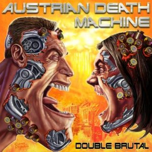 Austrian Death Machine - Double Brutal cover art