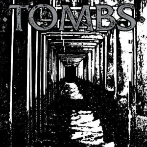 Tombs - Tombs cover art