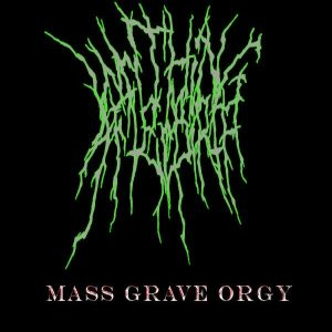 Writhing Afterbirth - Mass Grave Orgy cover art