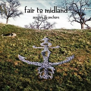 Fair To Midland - Arrows and Anchors cover art