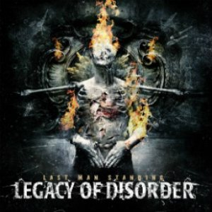 Legacy of Disorder - Last Man Standing cover art