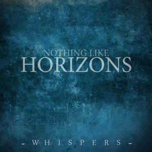 Nothing Like Horizons - Whispers cover art
