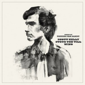 Scott Kelly - Songs of Townes Van Zandt cover art