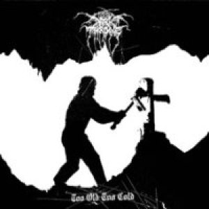 Darkthrone - Too Old, Too Cold cover art