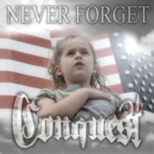 Conquest - Never Forget cover art
