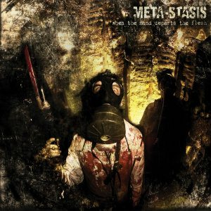 Meta-Stasis - When the Mind Departs the Flesh cover art