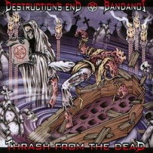 Bandanos - Thrash from the Dead cover art