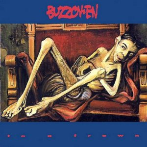 Buzzov•en - To a Frown cover art