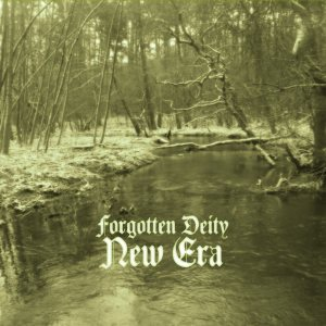 Forgotten Deity - New Era cover art