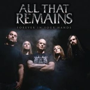 All That Remains - Forever in Your Hands cover art