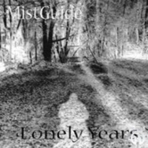 MistGuide - Lonely Years cover art
