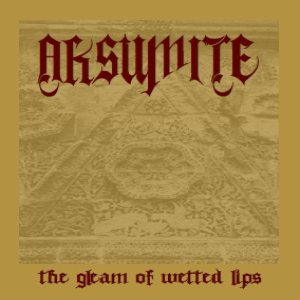 Aksumite - The Gleam of Wetted Lips cover art