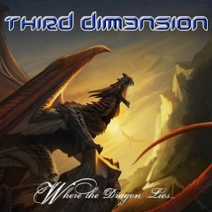 Third Dimension - Where the Dragon Lies cover art