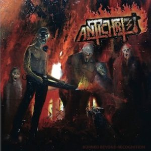 Antichrist - Burned Beyond Recognition cover art