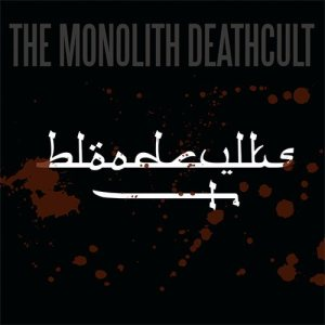 The Monolith Deathcult - Bloodcvlts cover art