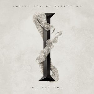 Bullet For My Valentine - No Way Out cover art