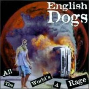 English Dogs - All the World's a Rage cover art