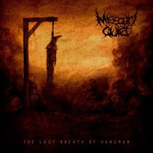 Missouri Quiet - The Last Breath of Hangman cover art