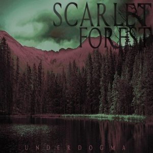 Scarlet Forest - Underdogma cover art