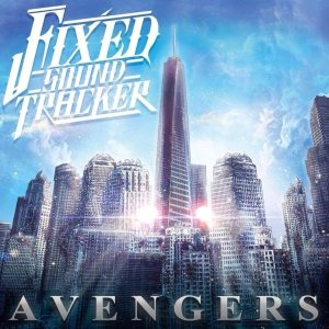 Fixed Sound Tracker - Avengers cover art