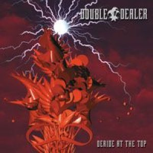 Double Dealer - Deride At the Top cover art