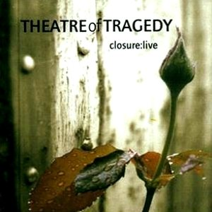 Theatre Of Tragedy - Closure: Live cover art