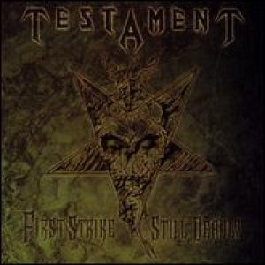 Testament - First strike Still Deadly cover art
