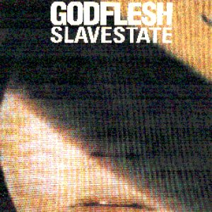 Godflesh - Slavestate cover art