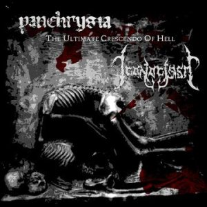 Panchrysia / Iconoclasm - The Ultimate Crescendo of Hell cover art