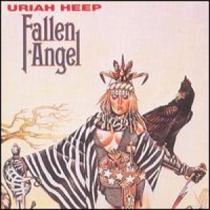 Uriah Heep - Fallen Angel cover art