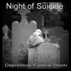Night of Suicide - Unanswered cover art