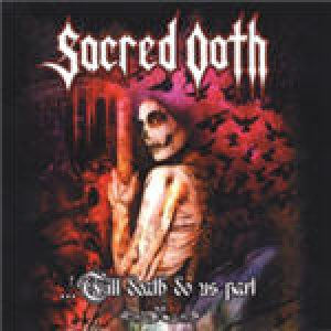 Sacred Oath - 'Till Death Do Us Part - Live in Germany cover art