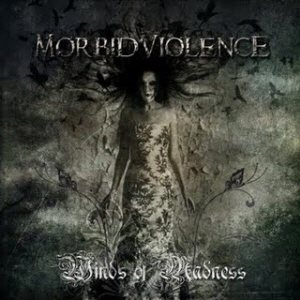 Morbid Violence - Winds of Madness cover art