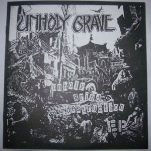 Unholy Grave - Unholy Grind Destruction cover art