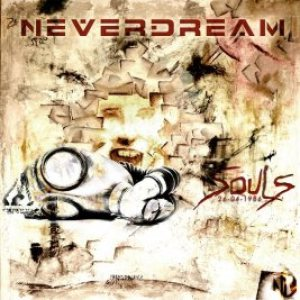 Neverdream - SOULS - 26 April 1986 cover art