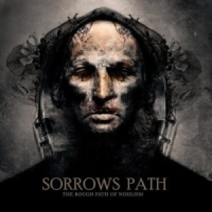Sorrows Path - The Rough Path of Nihilism cover art