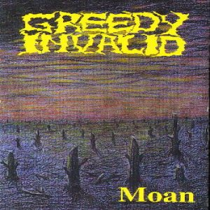 Greedy Invalid - Moan cover art