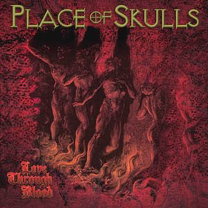 Place of Skulls - Love Through Blood cover art
