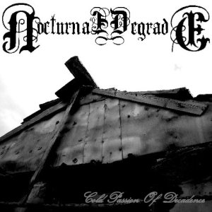 Nocturnal Degrade - Cold Passion of Decadence cover art