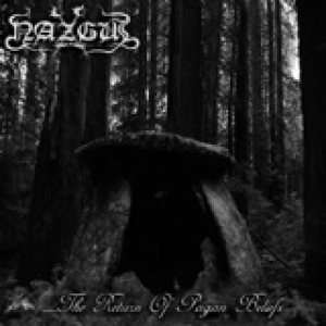 Nazgul - The Return Of Pagan Beliefs [EP] [Black Metal] - Metal ...