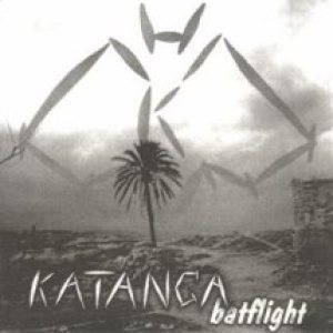 Katanga - Batflight cover art