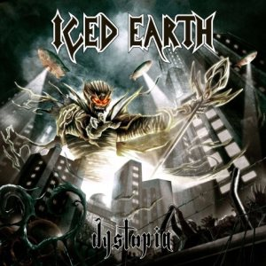 Iced Earth - Dystopia cover art